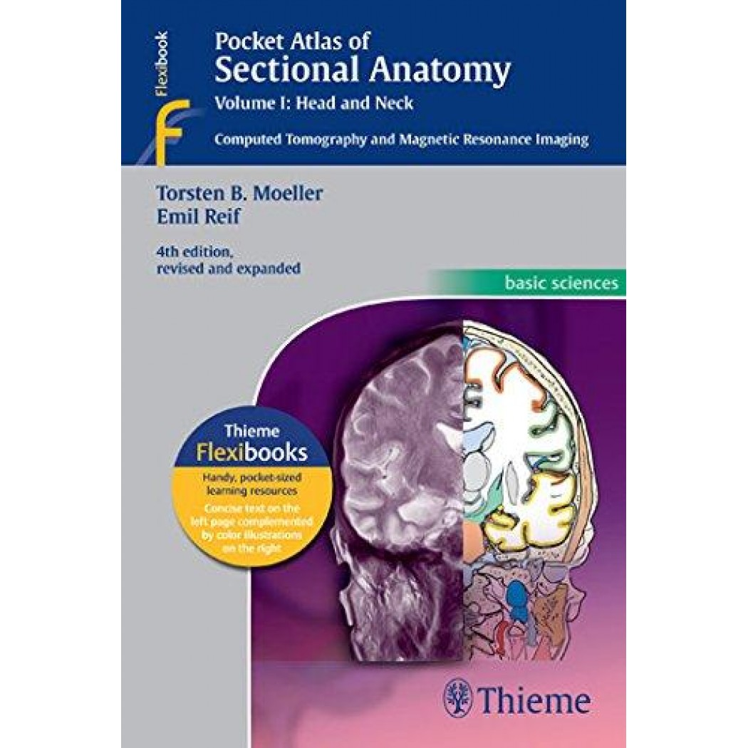 Pocket Atlas of Sectional Anatomy, Vol I